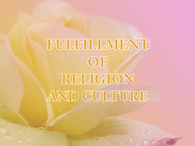 The Fulfillment of Religion and Culture